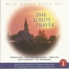 ALL AT ONCE HP 93572 - HOW GREAT THOU ART - THE LORD'S PRAYER