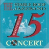 A RP 73082 - THE STABLE ROOF JAZZ BAND - 15 ANNIVERSARY CONCERT